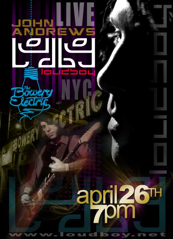 Loudboy live @ The Bowery Electric, NYC April 26 7pm